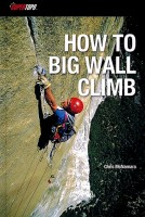 How to Big Wall Climb