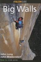 How to Climb Big Walls
