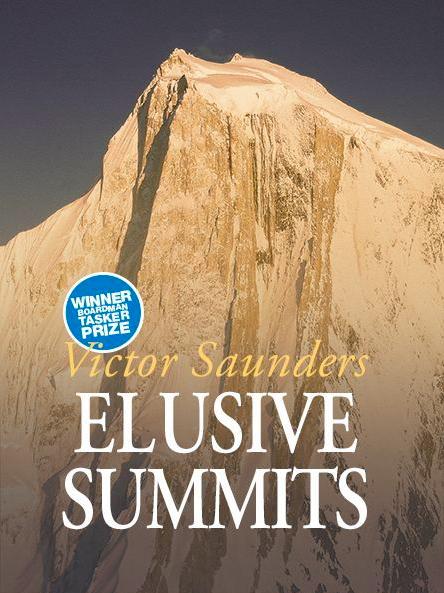 Elusive Summits, Victor Saunders