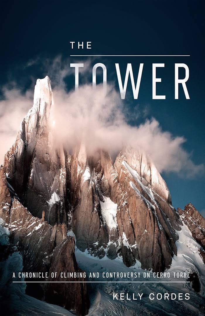 The Tower — книжка о восхождениях на Сьерро Торре